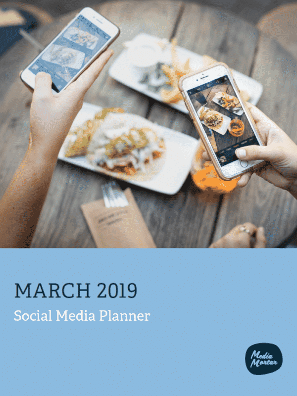 Media Mortar - Social Media Planner - March 2019