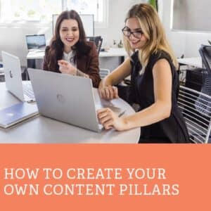 How to create your own content pillars